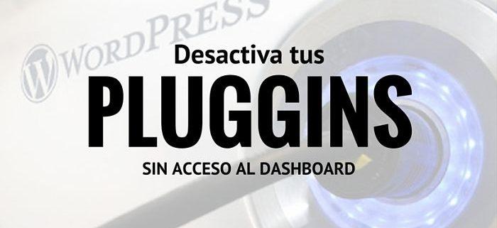 desactivar-plugins-wordpress-acceso