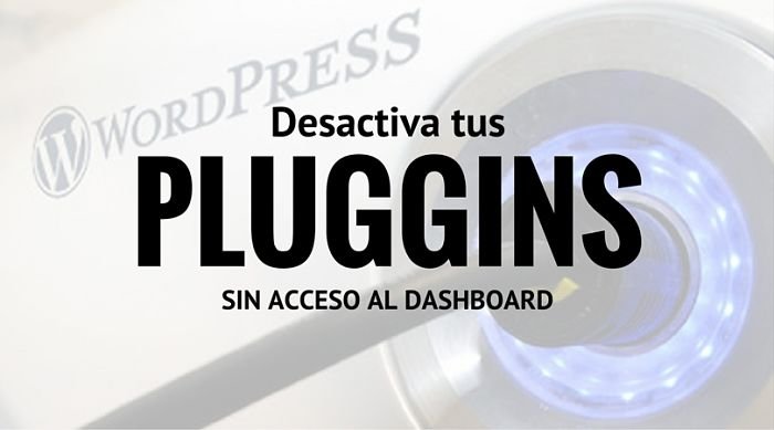desactivar-plugins-wordpress-acceso