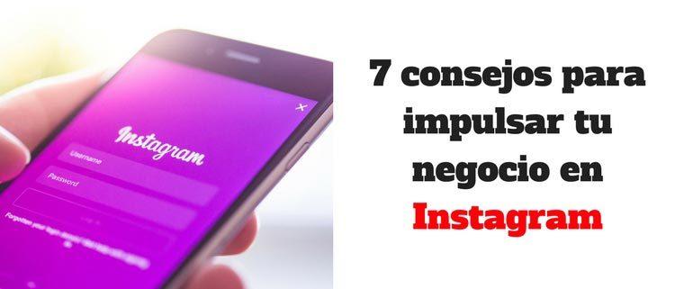 7-consejos-para-impulsar-tu-negocio-en-Instagram-(1)