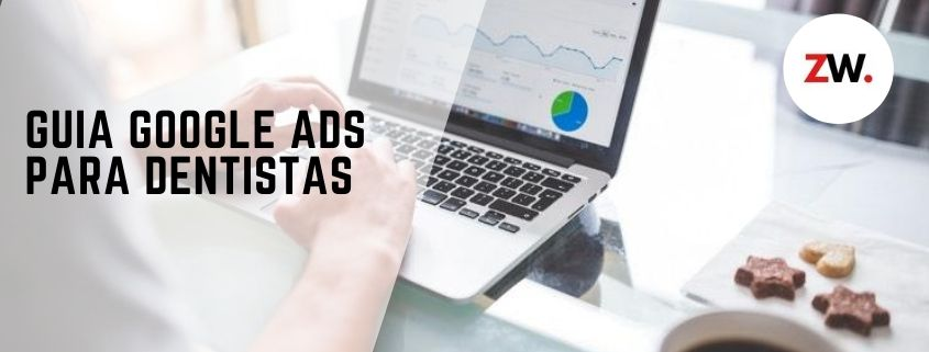 Tutorial de Google Ads (Adwords) para clinicas dentales